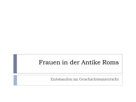 Frauen in der Antike Roms