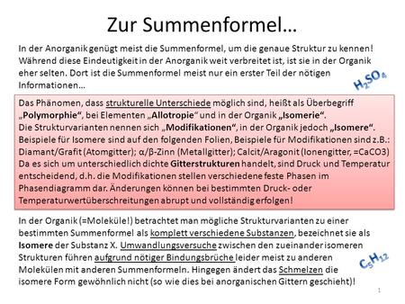 Zur Summenformel… H2SO4 C5H12