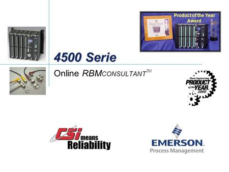 4500 Serie Online RBM CONSULTANT TM Product of the Year Award.