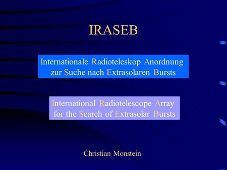 IRASEB Internationale Radioteleskop Anordnung