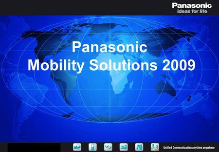 Panasonic Mobility Solutions 2009