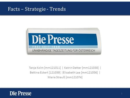 Facts – Strategie - Trends