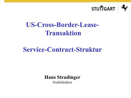 US-Cross-Border-Lease- Service-Contract-Struktur