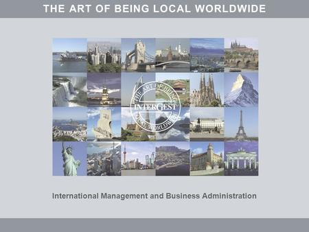 InterGest THE ART OF BEING LOCAL WORLDWIDE Informationen über Belgien