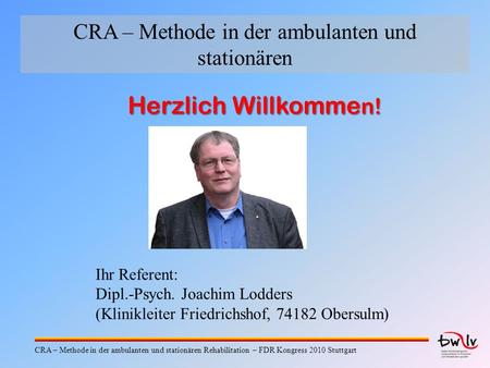 CRA – Methode in der ambulanten und stationären