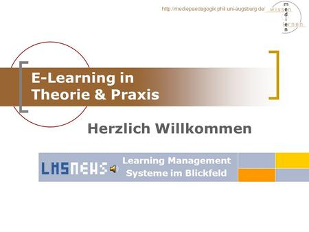 E-Learning in Theorie & Praxis