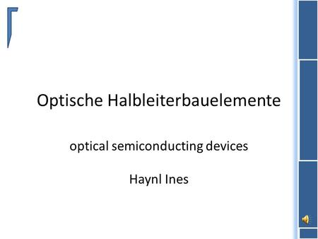 Optische Halbleiterbauelemente optical semiconducting devices Haynl Ines.