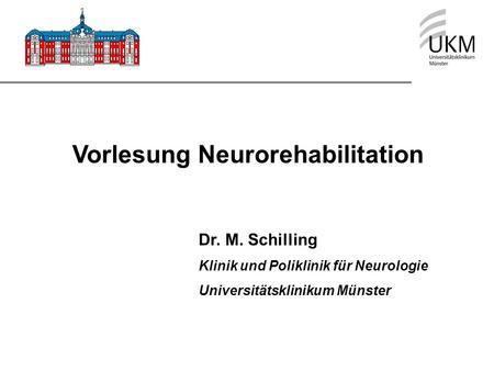 Vorlesung Neurorehabilitation
