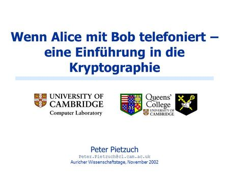 Was ist Kryptographie? Alice Bob Maloy (Spion)