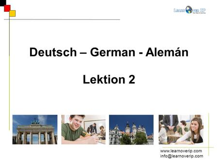 Deutsch – German - Alemán Lektion 2.