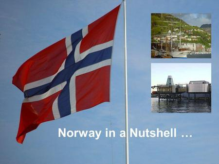 Norway in a Nutshell ….