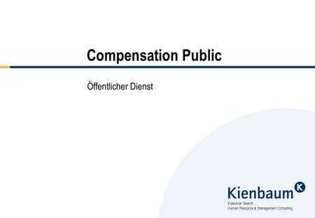 Executive Search Human Resource & Management Consulting Compensation Public Öffentlicher Dienst.