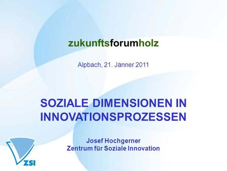 SOZIALE DIMENSIONEN IN INNOVATIONSPROZESSEN