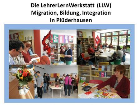 LLW: Migration, Bildung, Integration