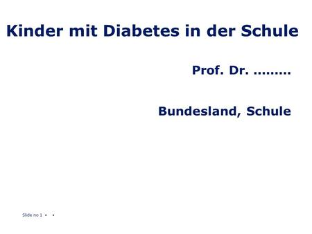 Kinder mit Diabetes in der Schule