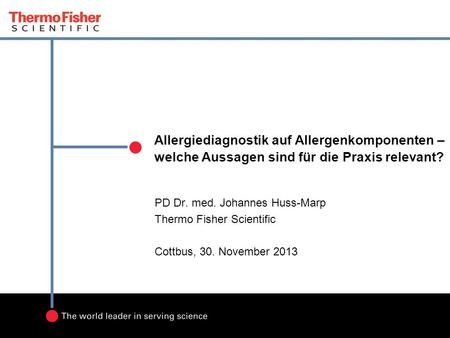 PD Dr. med. Johannes Huss-Marp Thermo Fisher Scientific
