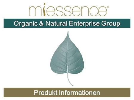 Produkt Informationen Organic & Natural Enterprise Group.