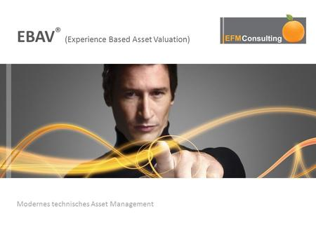 EBAV® (Experience Based Asset Valuation)