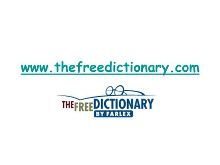 Www.thefreedictionary.com. thefreedictionary.com English, Medical, Legal, Financial, and Computer Dictionaries, Thesaurus, Acronyms, Idioms, Encyclopedia,