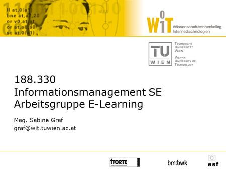 188.330 Informationsmanagement SE Arbeitsgruppe E-Learning Mag. Sabine Graf
