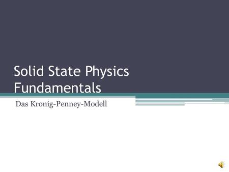 Solid State Physics Fundamentals Das Kronig-Penney-Modell.
