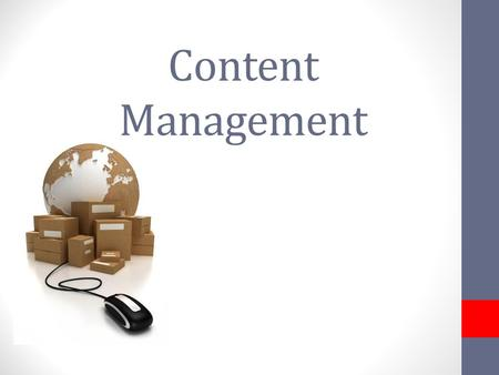 Content Management http://utahicelanders.com/wp-content/uploads/2013/01/learning-content-management-system.jpg [11.04.2013]