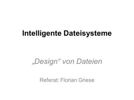 Intelligente Dateisysteme
