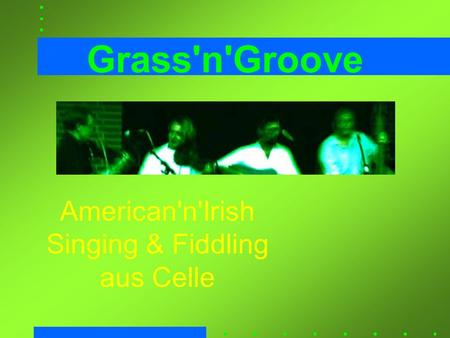 American'n'Irish Singing & Fiddling aus Celle