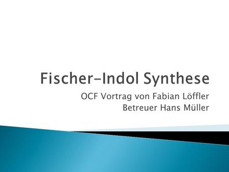 Fischer-Indol Synthese