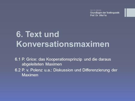 6. Text und Konversationsmaximen