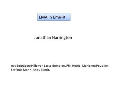 EMA in Emu-R Jonathan Harrington