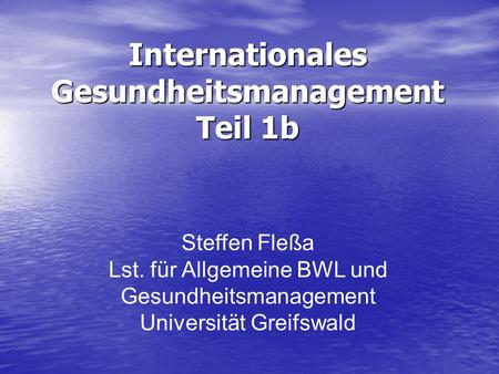 Internationales Gesundheitsmanagement Teil 1b