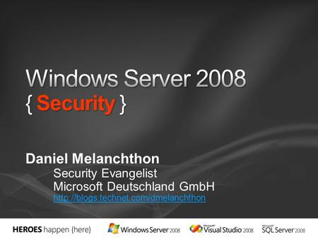 Windows Server 2008 { Security }