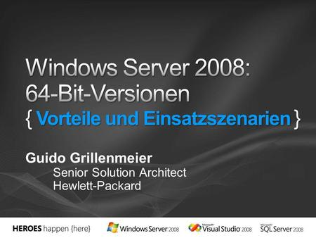 Guido Grillenmeier Senior Solution Architect Hewlett-Packard.