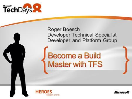 Roger Boesch Developer Technical Specialist Developer and Platform Group.