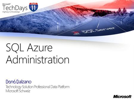 René Balzano Technology Solution Professional Data Platform Microsoft Schweiz SQL Azure Administration.