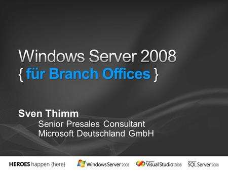 Windows Server 2008 { für Branch Offices }