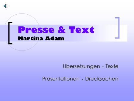 Presse & Text Martina Adam