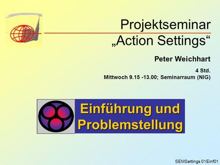 "Projektseminar ""Action Settings"""