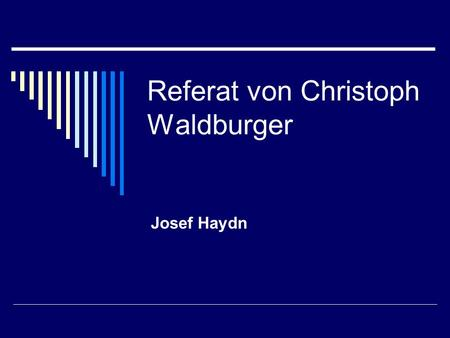 Referat von Christoph Waldburger