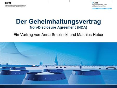 Der Geheimhaltungsvertrag Non-Disclosure Agreement (NDA)