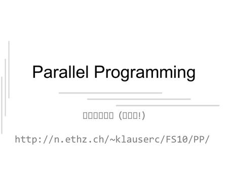 Parallel Programming Proofs ( yay !)