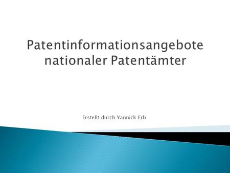 Patentinformationsangebote nationaler Patentämter