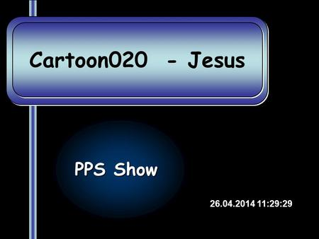 Cartoon020 - Jesus PPS Show 28.03.2017 20:42:02.