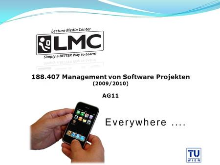 188.407 Management von Software Projekten (2009/2010) AG11.