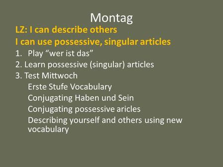 Montag LZ: I can describe others