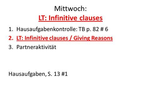 Mittwoch: LT: Infinitive clauses