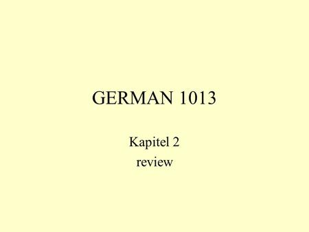 GERMAN 1013 Kapitel 2 review.
