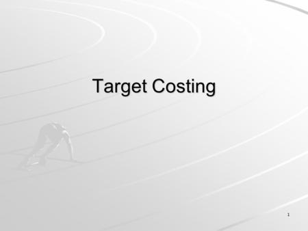 Target Costing.