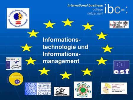 International business college hetzendorf Informations- technologie und Informations- management ibc-: